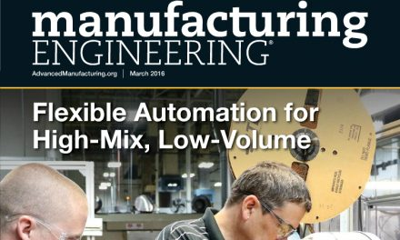 Manufacturing Engineering, March 2016