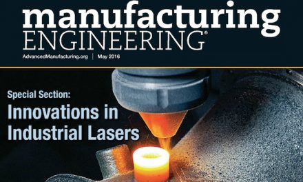 Manufacturing Engineering, May 2016