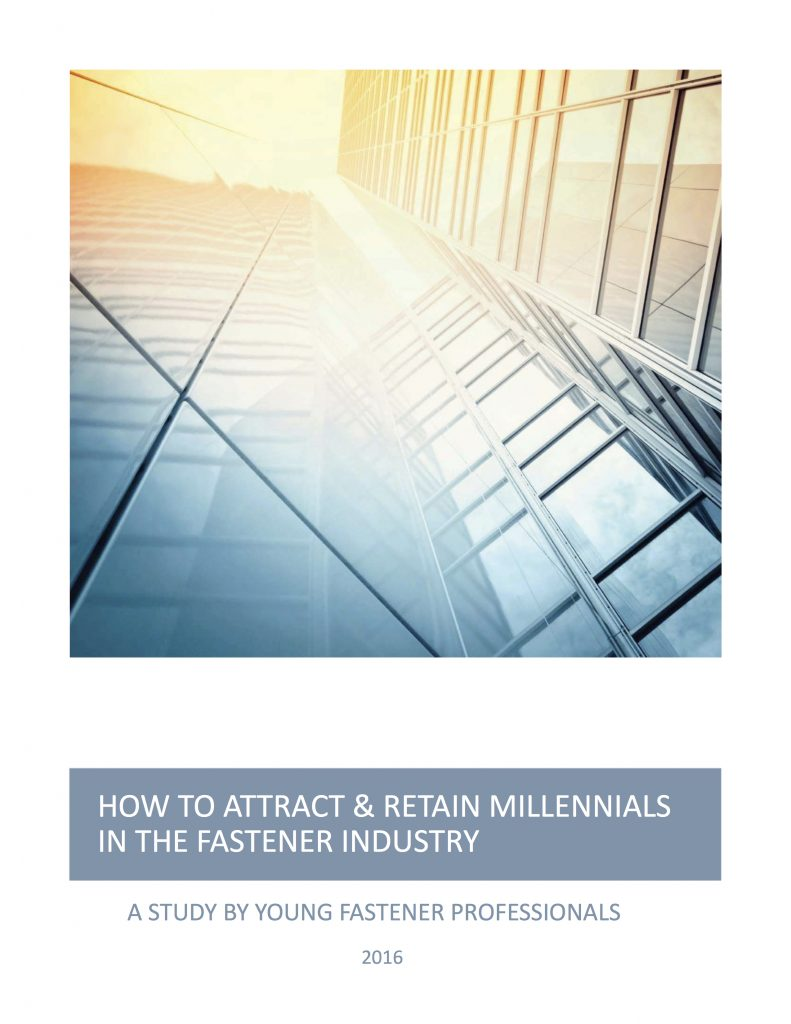 How to Attract & Retain Millennials in the Fastener Industry