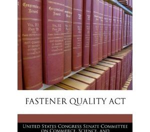 Fastener Quality Act of 1999