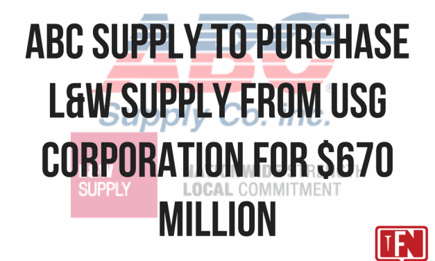 ABC Supply to Purchase L&W Supply from USG Corporation for $670 Million