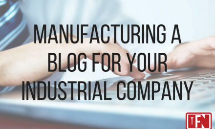 Why a Blog is a Smart Investment for Industrial Companies