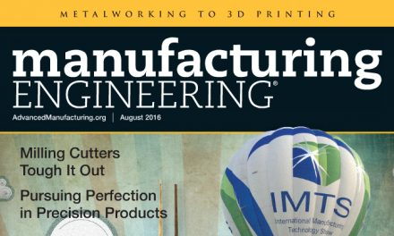 Manufacturing Engineering, August 2016