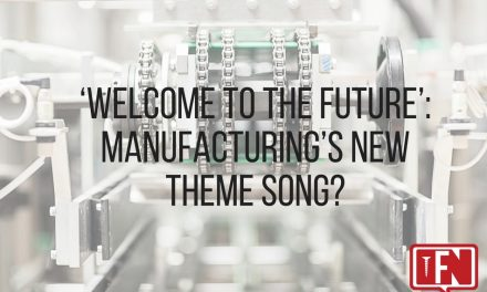 'Welcome To The Future': Manufacturing's New Theme Song?