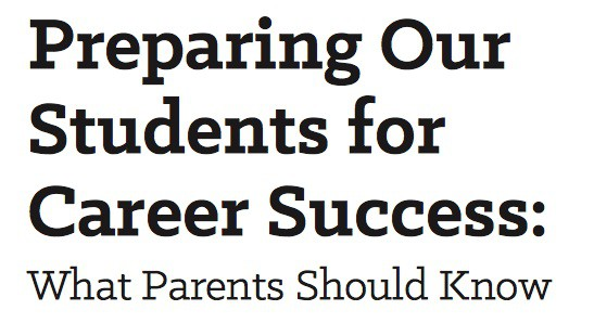 Preparing Our Students for Career Success: What Parents Should Know