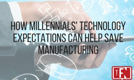 How Millennials' Technology Expectations Can Help Save Manufacturing