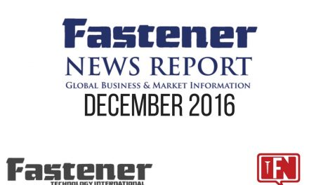 Fastener Technology International's Fastener News Report, Dec. 2016