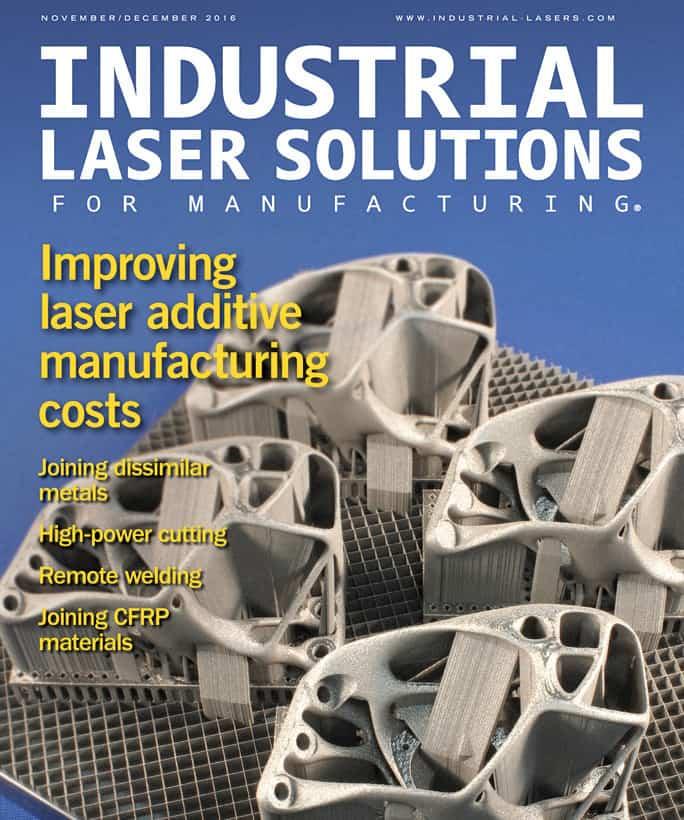 Industrial Laser Solutions, November/December 2016