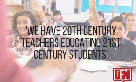 'We have 20th Century Teachers Educating 21st Century Students'