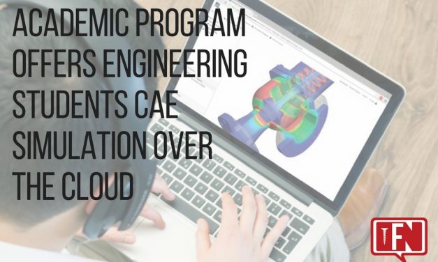 Academic Program Offers Engineering Students CAE Simulation Over the Cloud