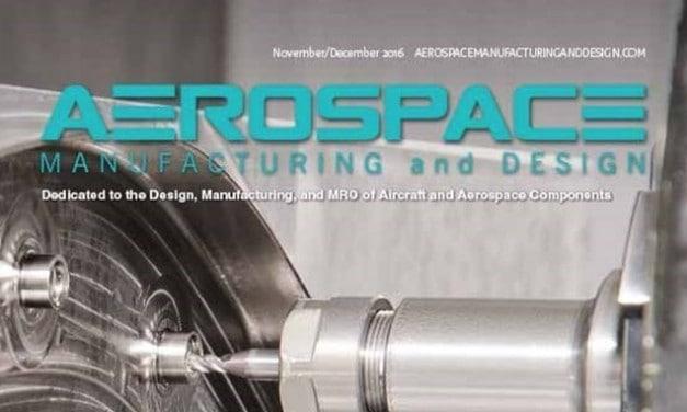 Aerospace Manufacturing and Design, November/December 2016