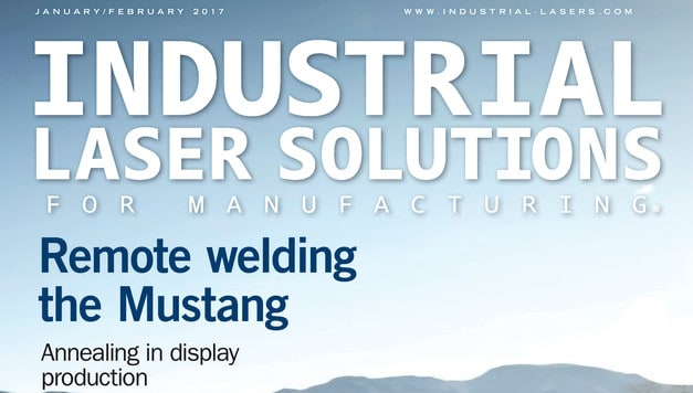 Industrial Laser Solutions, January/February 2017