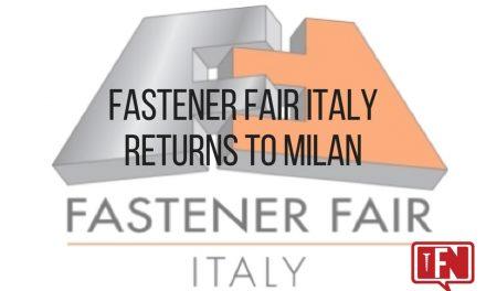 Fastener Fair Italy Returns to Milan