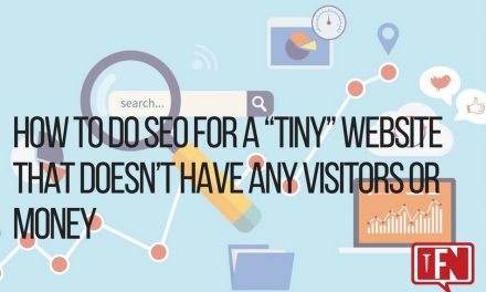"How to Do SEO for a ""Tiny"" Website That Doesn't Have Any Visitors or Money"