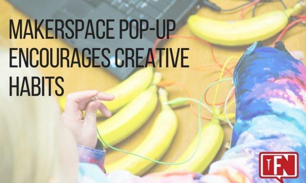 Makerspace Pop-up Encourages Creative Habits