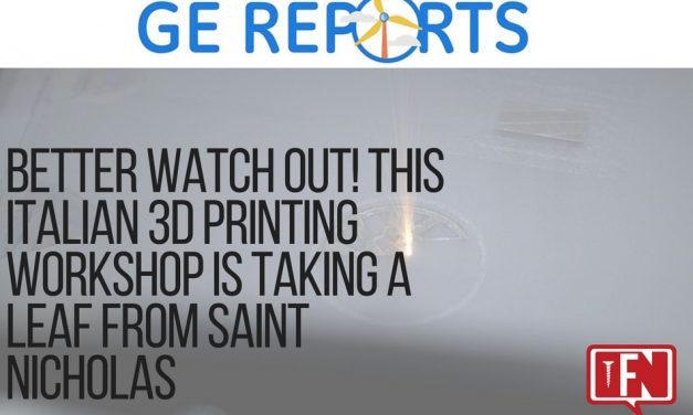 Better Watch Out! This Italian 3D Printing Workshop Is Taking A Leaf From Saint Nicholas