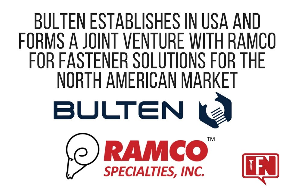 Bulten Establishes in USA and Forms a Joint Venture with Ramco for Fastener Solutions for the North American Market
