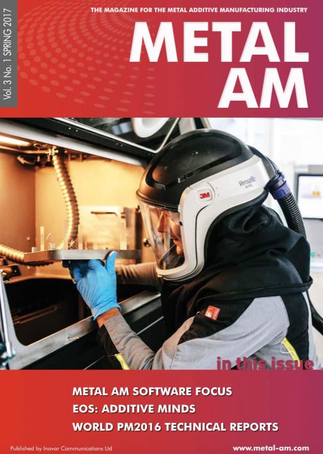 Metal Additive Manufacturing, Vol. 3 No. 1 SPRING 2017