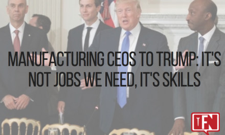 Manufacturing CEOs to Trump: It's Not Jobs We Need, It's Skills