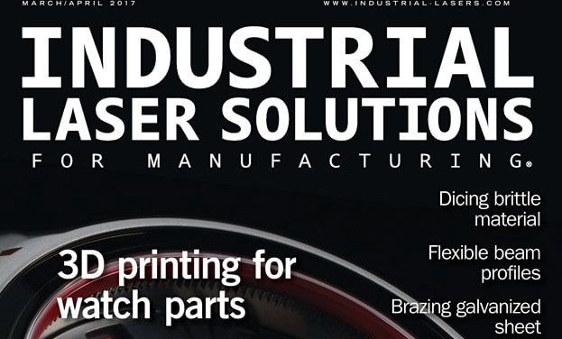 Industrial Laser Solutions, March/April 2017