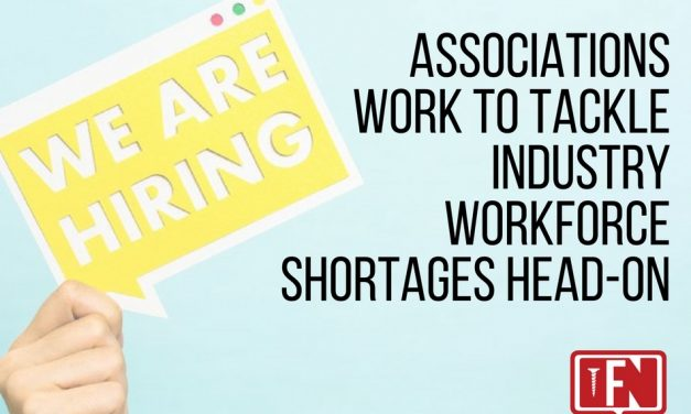 Associations Work to Tackle Industry Workforce Shortages Head-On
