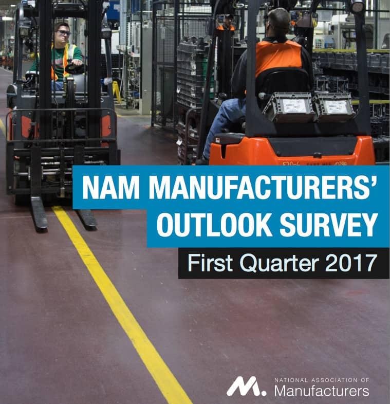 NAM MANUFACTURERS' OUTLOOK SURVEY First Quarter 2017