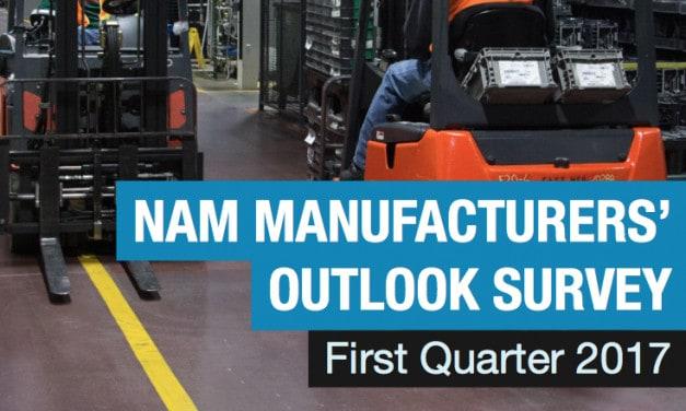 NAM MANUFACTURERS' OUTLOOK SURVEY: First Quarter 2017