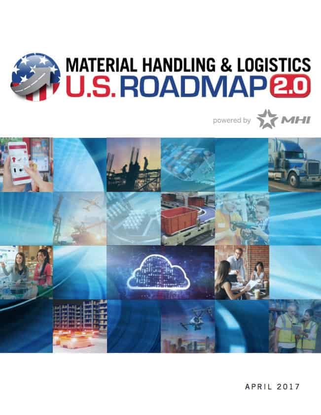 The U.S. Roadmap for Material Handling & Logistics: Version 2.0