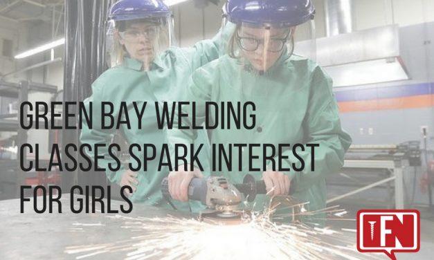 Green Bay Welding Classes Spark Interest for Girls