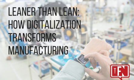 Leaner Than Lean: How Digitalization Transforms Manufacturing