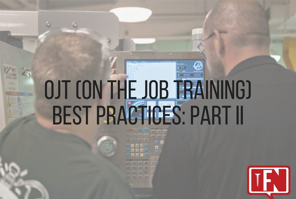 OJT (On the Job Training) Best Practices: Part II