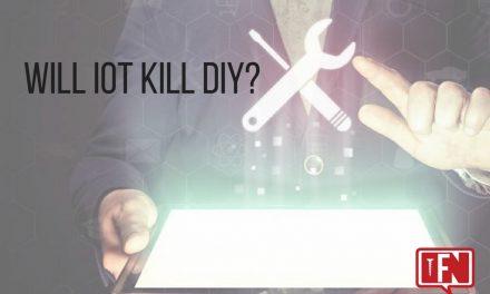 Will IoT Kill DIY?