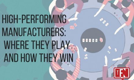 High-Performing Manufacturers – Where They Play and How They Win