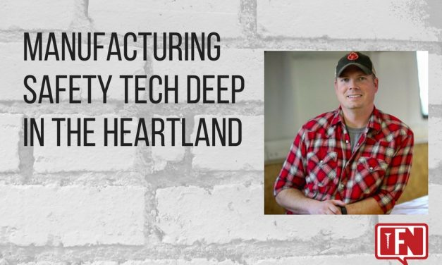 Manufacturing Safety Tech Deep in the Heartland