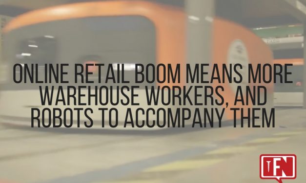 Online Retail Boom Means More Warehouse Workers, And Robots To Accompany Them