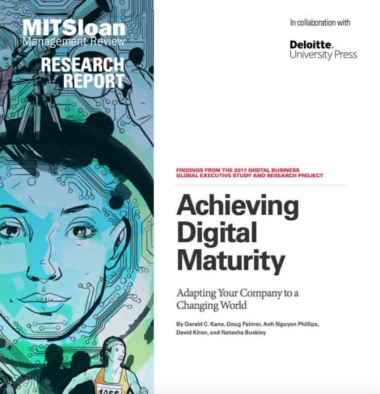 Achieving Digital Maturity: Adapting Your Company to a Changing World