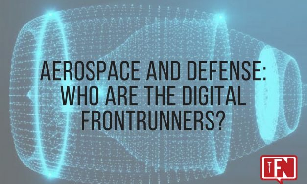 Aerospace and Defense: Who are the Digital Frontrunners?