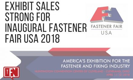 Exhibit Sales Strong for Inaugural Fastener Fair USA 2018