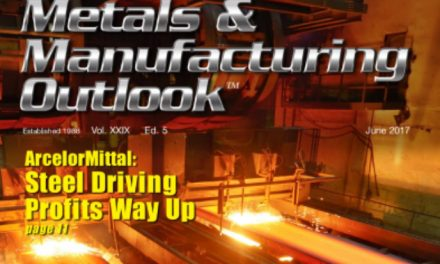 Metals & Manufacturing Outlook, June 2017