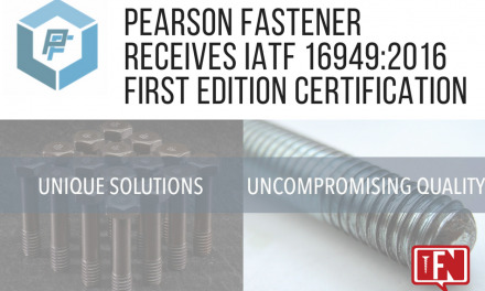 Pearson Fastener Receives IATF 16949:2016 First Edition Certification