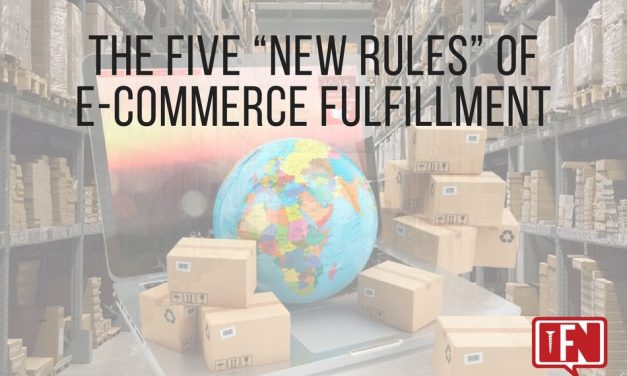 """The Five """"New Rules"""" of e-Commerce Fulfillment"""
