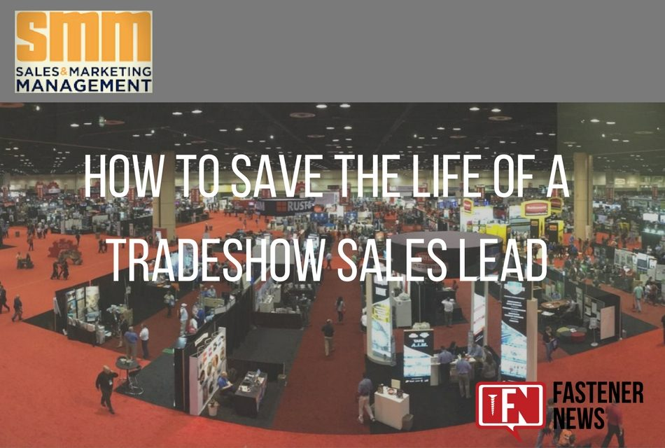 How To Save The Life Of A Tradeshow Sales Lead