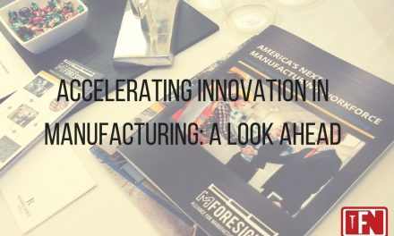 Accelerating Innovation in Manufacturing: A Look Ahead