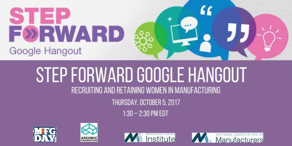 STEP Forward Google Hangout   Recruiting and Retaining Women in Manufacturing
