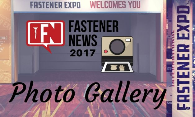 Photo Gallery: 2017 International Fastener Expo | Fastener News Desk