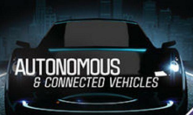 Design World, August 2018 Special Edition: Autonomous & Connected Vehicles