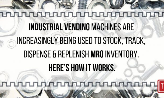 MRO Vending Machines Gain in Popularity