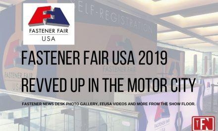 Fastener Fair USA 2019 Revved Up in the Motor City