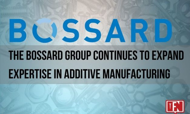 The Bossard Group Continues to Expand Expertise in Additive Manufacturing
