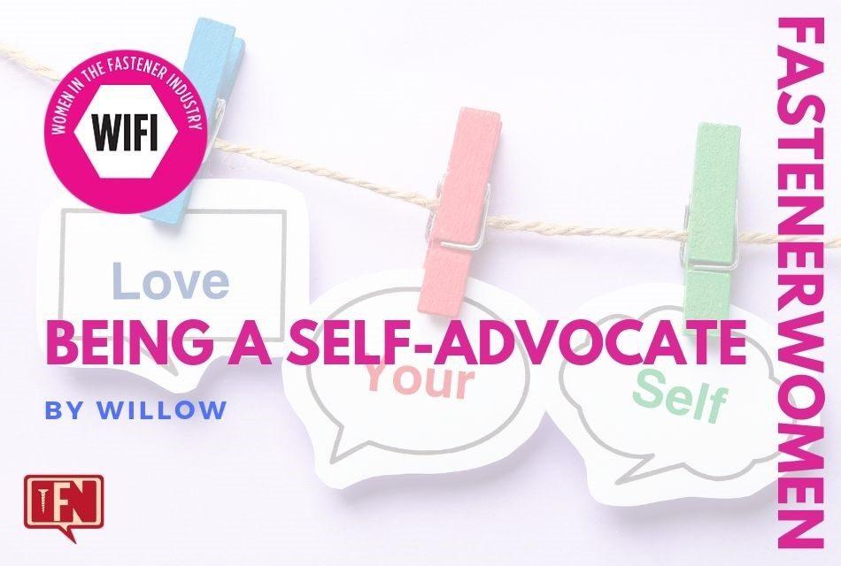 Fastener Women: Being a Self-Advocate
